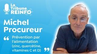 Michel Procureur : Prévention par l'alimentation (La Tribune REINFO 11/02/21)