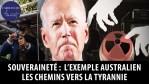 Souveraineté : l'exemple australien – Chemins vers la tyrannie selon les pères fondateurs américains