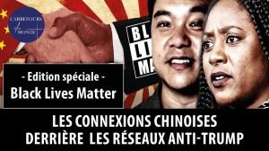 Black Lives Matter: les connexions chinoises derrière les réseaux anti-Trump