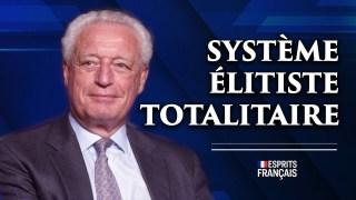 Charles Gave, financier & entrepreneur   Système élitiste et anti-démocratique