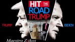 HIT THE ROAD TRUMP! – Biden ft. Trump