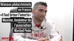 « Il faut briser l'omerta », Maxime de l'association Wanted Pedo