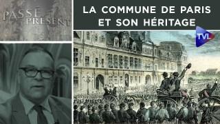 La Commune de Paris et son héritage – Passé-Présent n°297 – TVL