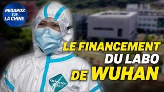 """Laboratoire de Wuhan: qui finance qui? ; La """"monnaie d'échange"""" de Washington sur Pékin"""