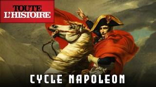 NAPOLÉON | Cycle inédit dès ce soir à 20h40 | Toute l'Histoire
