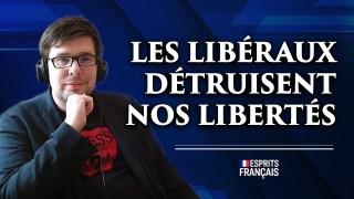 Pierre-Yves Rougeyron |  Les progressistes et les libéraux détruisent nos libertés