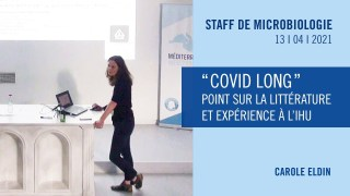 """"""" COVID long """" : point sur la littérature et expérience à l'IHU"""