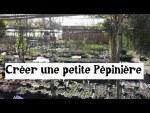 Créer une Pépinière  (devenir pépiniériste) !