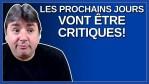 Les prochains jours vont être critiques, nous radote M. François Legault premier ministre du Québec.