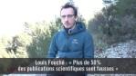 Louis Fouché : « Plus de 50% des publications scientifiques sont fausses »