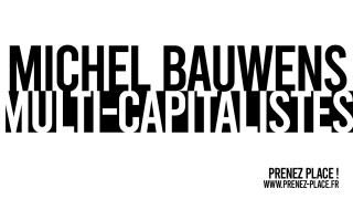 MICHEL BAUWENS / ARCHIPEL 16 / MULTI-CAPITALISTES