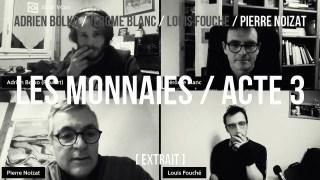 Pierre Noizat / extrait acte 3 / Le processus démocratique commence avec la monnaie