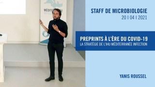 Preprints à l'ère du COVID-19 : la stratégie de l'IHU Méditerranée Infection