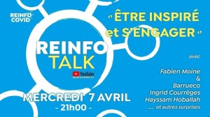 Reinfo Talk #3 avec Fabien Moine, Hayssam Hoballah, Ingrid Courrèges et Wilfried Barrueco