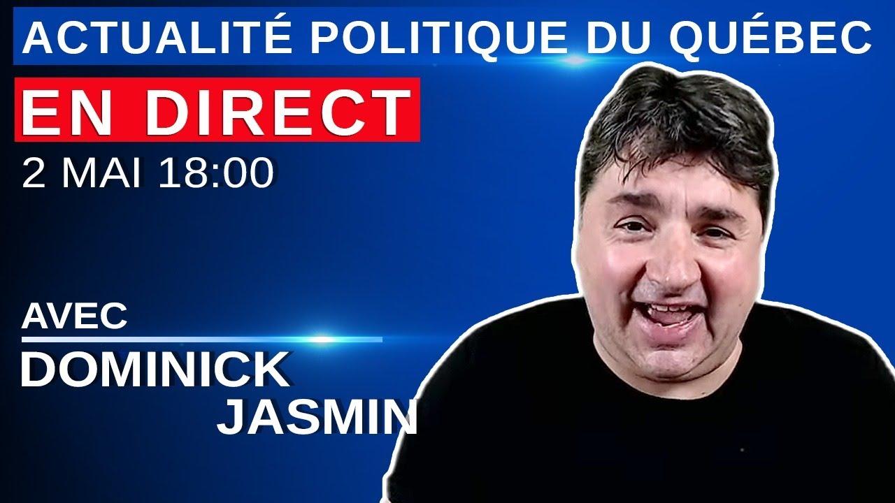2 mai 2021 - Actualité Politique Du Québec en Direct