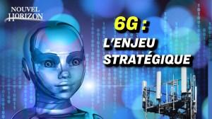 Guerre entre les grandes puissances pour le contrôle de la 6G ; les citoyens prêts à désobéir