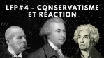 Le faisceau philosophique – Conservatisme et réaction