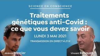 Traitements génétiques anti-Covid : ce que vous devez savoir