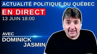 13 juin 2021 – Actualité Politique Du Québec en Direct