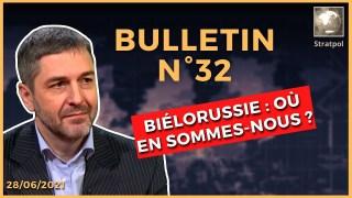 Bulletin N°32. Manif antivax, UE vs Biélorussie, LeDrian vs Russie, Navy vs Crimée. 28.06.2021.