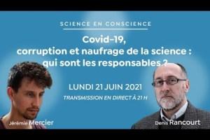 Covid-19, corruption et naufrage de la science : qui sont les responsables ?