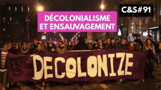 Culture et Société – Décolonialisme et ensauvagement