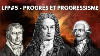 Le faisceau philosophique – Progrès et progressisme