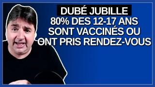 Les yeux de Dubé s'illumine quand il dit que 80% des 12 -17 ans sont vaccinés ou ont pris rendez.