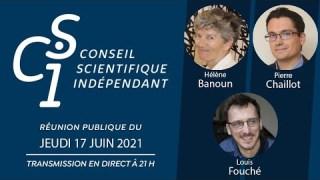 Réunion publique du CSI (Conseil scientifique indépendant) n°10