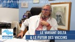 Le variant Delta & le futur des vaccins