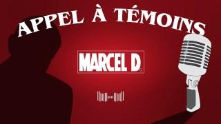Marcel D. : Appel à témoins pour la résistance
