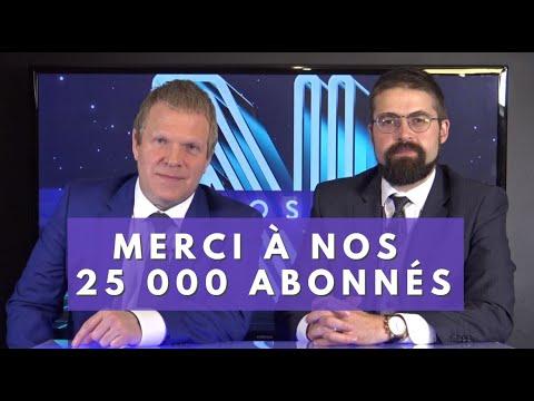 MERCI AUX 25 000 ABONNÉS DE NOMOS-TV