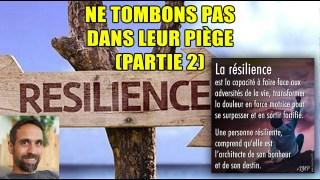 NE TOMBONS PAS DANS LEUR PIÈGE (PARTIE 2)