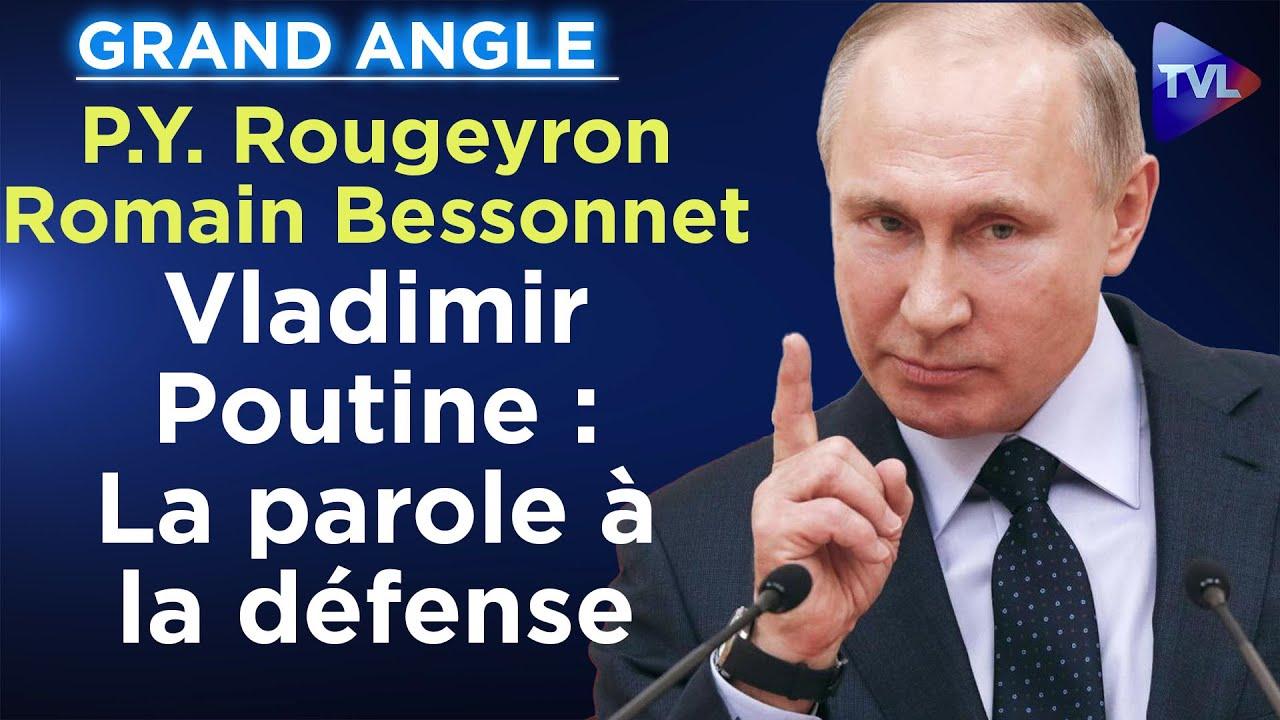 Vladimir Poutine : La parole à la défense – Le Zoom avec Pierre-Yves Rougeyron / Romain Bessonnet