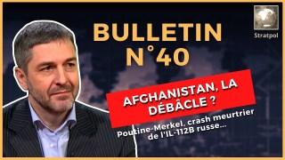 Bulletin N°40. Merkel vs Poutine, Afghanistan, crash de l'IL-112B. 22.08.2021.