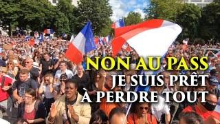 NON au Pass, je suis prêt à perdre tout    Manif anti-pass, 31 juillet 2021, Paris