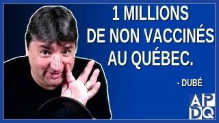 1 millions de non vaccinés au Québec