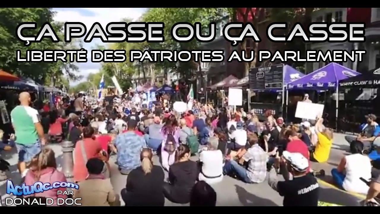 ActuQc : Rassemblement à Québec 1 Sept. – Ça passe ou ça casse – Liberté des Patriotes au parlement.