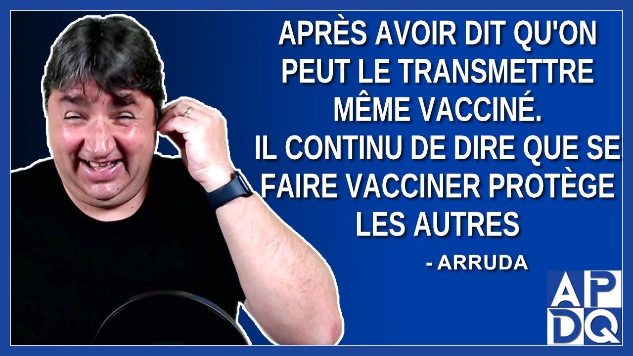 Après avoir dit qu'on peut le transmettre même vacciné. Il dit se faire vacciner protège les autres.