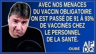 Avec l'annonce du vaccin obligatoire on est passé de 91 à 93% de vaccinés chez le personnel.
