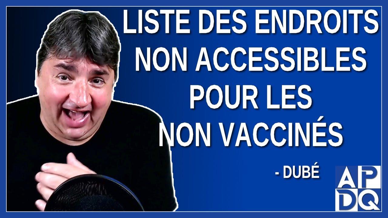 Liste des endroits non accessibles pour les non vaccinés