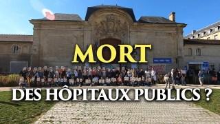 Mort des hôpitaux publics ? | Rassemblement des soignants