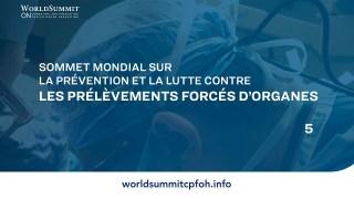 Sommet mondial sur la prévention et la lutte contre les prélèvements forcés d'organes | 5ème séance