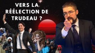 Vers la réélection de Trudeau ? [EN DIRECT]