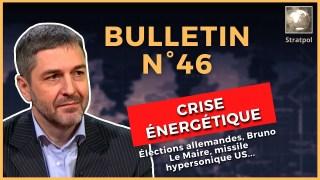 Bulletin N°46. Crise énergétique, Lemaire ce génie, élections allemandes, HAWC hypersonic.03.10.2021