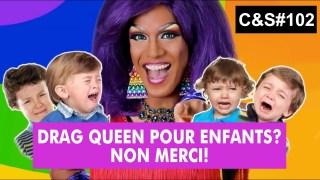 Culture et Société – Drag queen pour enfants? Non merci!