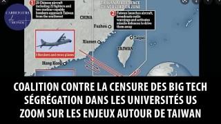 La pression monte sur Taiwan, zoom sur les enjeux – Ségrégation dans les universités US