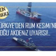 Son Dakika…Türkiye'den Rum Kesimi'ne Doğu Akdeniz uyarısı…