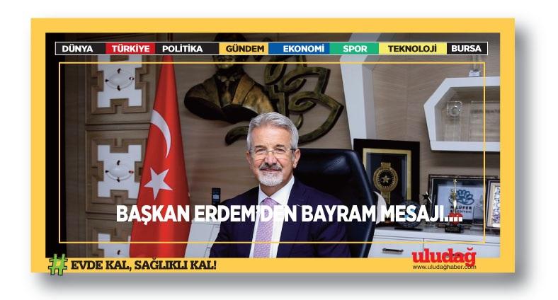 Başkan Erdem'den bayram mesajı
