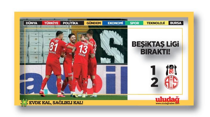 Beşiktaş ligi BIRAKTI!